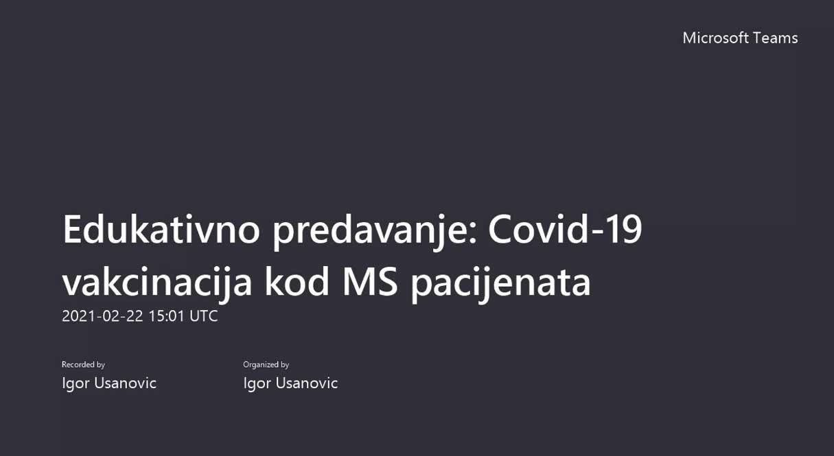 Edukativno predavanje Covid 19 vakcinacija kod MS pacijenata